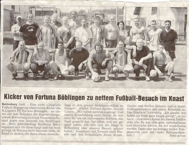 Sommer 2006 - Fortuna im Knast!